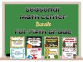 Seasonal Math Center Bundle for Fifth Grade