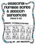 Seasonal Number Bonds and Addition Sentences: OCTOBER/NOVEMBER