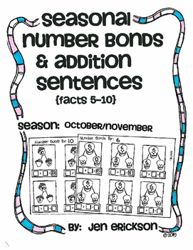 Seasonal Number Bonds and Addition Sentences: OCTOBER/NOVEMBER