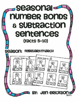 Seasonal Number Bonds and Subtraction Sentenes:  FEBRUARY/MARCH