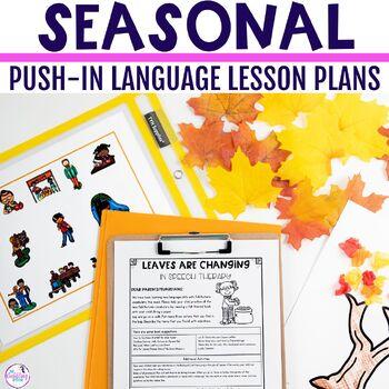 Seasonal PUSH-IN Language Lesson Plan Guides BUNDLE