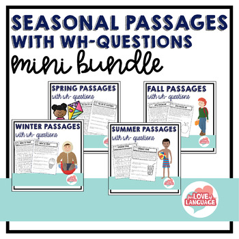 Seasonal Passages with WH-Questions: Mini Bundle