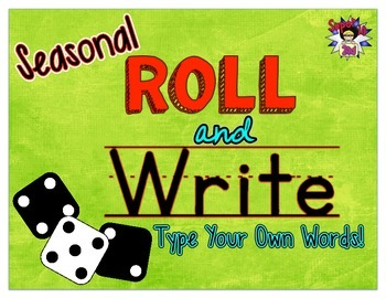 Seasonal Roll and Write: Use Your Own Words!