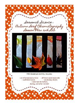 Seasonal Science: Autumn Leaf Chromatography Lesson and Lab, 5th Grade