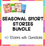 BUNDLE  Seasonal Short Stories for Auditory Comprehension