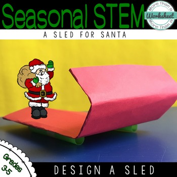 Christmas STEM: A Sled for Santa