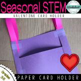 Valentine STEM: Card Holder