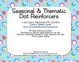 Seasonal & Thematic Dot Reinforcers