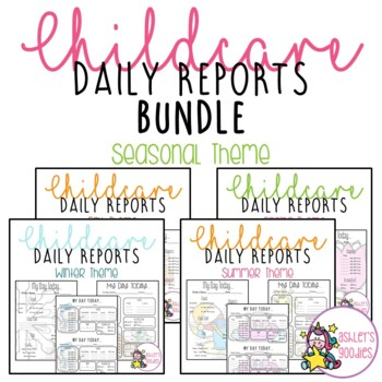 Seasonal Themed Childcare Daily Reports BUNDLE! (Daycare)