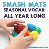 Seasonal Vocabulary Smash Mats - NO PREP + Sorts & Coloring