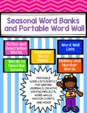 Seasonal Word Banks, Portable Word Wall, and Word Lists for Writing