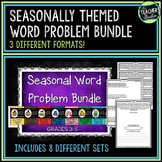 Seasonal Word Problem Bundle!  Grades 3-5