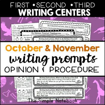 Seasonal Writing Prompts: Opinions and Procedures (Oct & Nov)