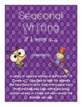 "Seasonal Writings- Narratives- ""If I were a ..."""