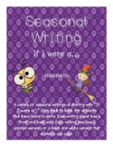 "Seasonal Writings- Narratives- ""If I were a ..."""