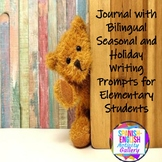 Seasonal and Holiday Writing Prompts for Elementary Students-Spanish/English