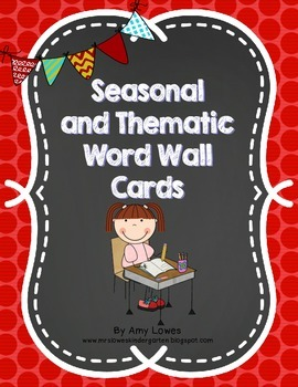 Seasonal and Thematic Word Wall or Writing Center Cards