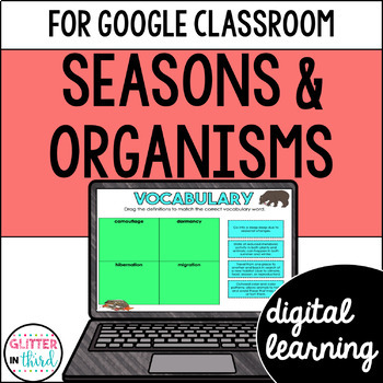 SOL 2.7 Seasonal changes on organisms for Google Classroom Distance Learning