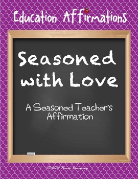 A Seasoned Teacher's Affirmation (Professional Development)