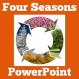 Four Seasons 1st Grade | Four Seasons PowerPoint