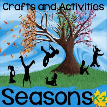 Seasons Crafts and Activities