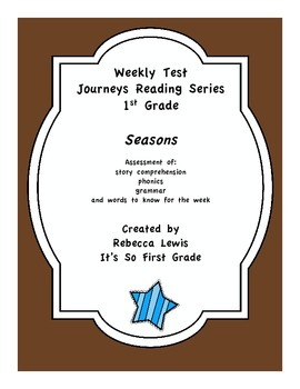 Seasons Assessment from the Journeys Reading Series