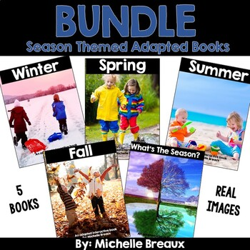 Seasons Bundle of Adapted Interactive Books With Real Pictures (SPED, Autism)