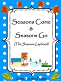 Seasons Come and Seasons Go: The Seasons Lapbook