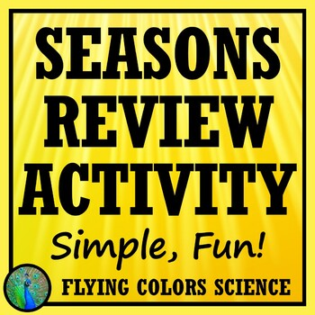 Seasons Concept Review Card Game Activity Middle School NGSS MS-ESS1-1