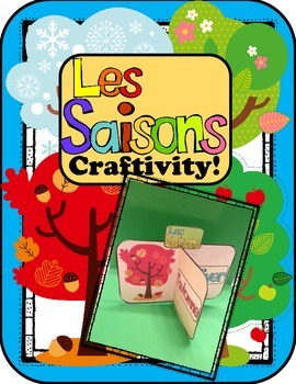 Seasons Craftivity ~ French ~ Les Saisons 3-D Craft