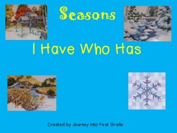 Seasons I Have Who Has (First Grade Journeys Common Core Reading Series)