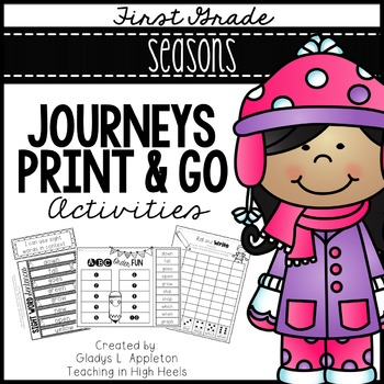 Seasons First Grade Journeys Print and Go Activities