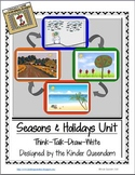 Seasons & Holidays Unit Think-Talk-Draw-Write Non-Fiction