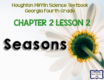 Seasons (Houghton Mifflin 4th Grade Science Chapter 2 Lesson 2)