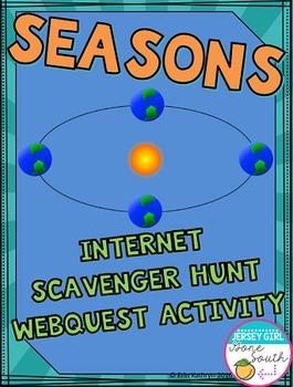 Seasons Internet Scavenger Hunt WebQuest Activity