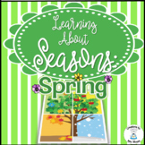 Seasons - Learning About Spring