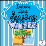 Seasons - Learning About Winter