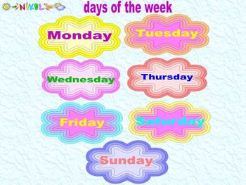 Weather - Seasons - Months - Days of the week - Program