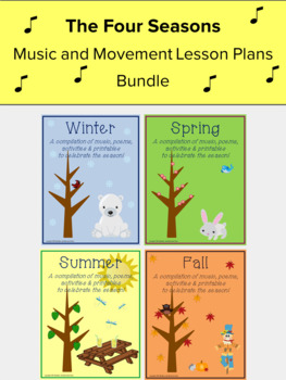 Seasons Music and Movement Lessons and Activities Bundle, Preschool Music