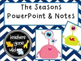 Seasons PowerPoint & Notes Sheet