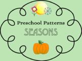 Seasons Preschool Pattern Practice