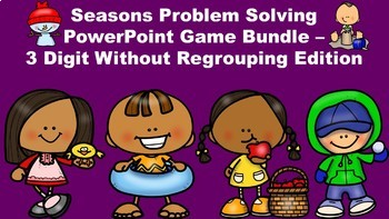 Seasons Problem Solving PowerPoint Game - 3 Digit Without Regrouping Edition