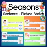 Seasons sentence picture match reading center