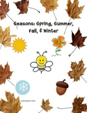 Seasons: Spring, Summer, Fall, and Winter