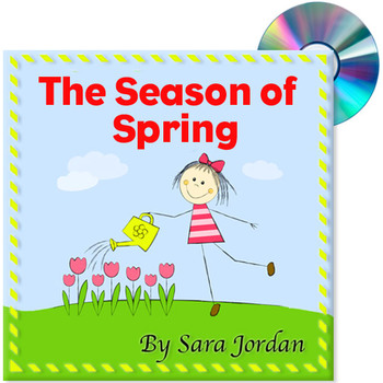 The Season of Spring - (Spring & the Cycle) Song with Lyrics & Activity