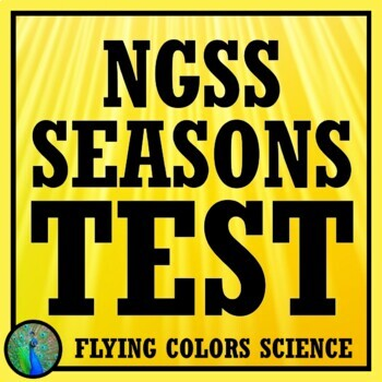 Seasons Test Assessment Middle School NGSS Aligned MS-ESS1-1