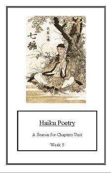 Seasons Unit: Haiku Poetry(Week 5) Common Core Weekly Lesson Plan
