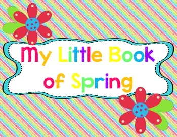 Seasons Unit: My Little Book of Spring Student Book
