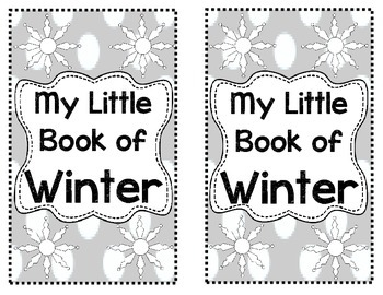 Seasons Unit: My Little Book of Winter Student Book
