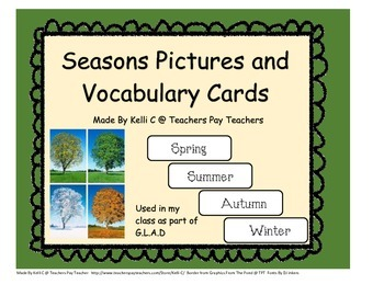 Seasons Vocabulary words and picutres for G.L.A.D.  (Great
